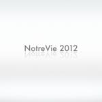La revue de l'année 2012 de NotreVie
