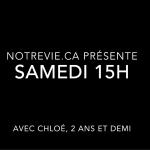 NotreVie.ca présente Samedi 15h