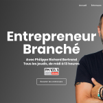 En entrevue à l'émission Entrepreneur Branché avec Philippe Richard Bertrand